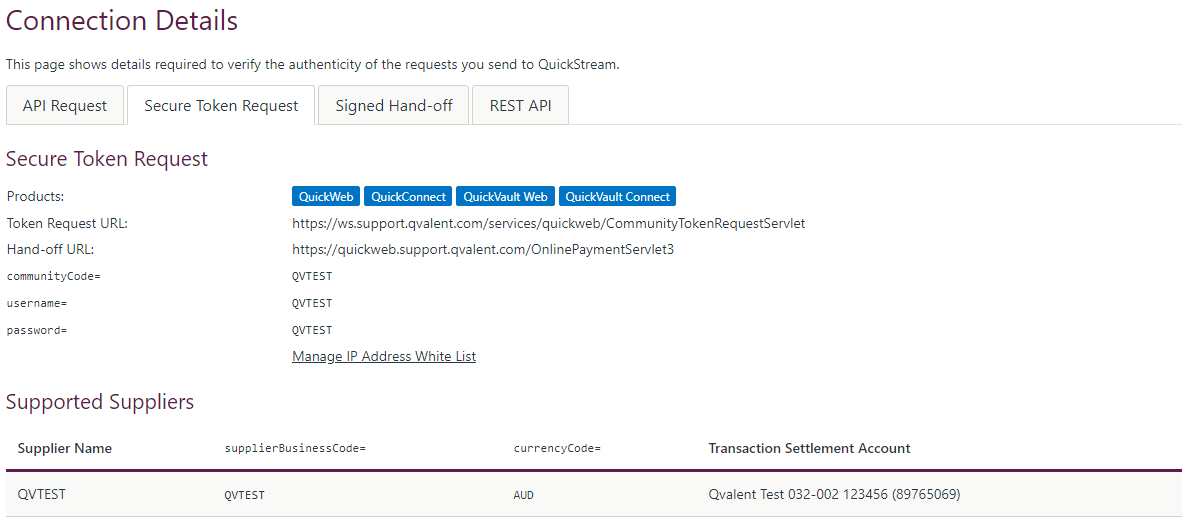 QuickStream Portal allows you to view your connection details and configuration.